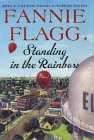 Fannie Flagg, Standing in the Rainbow